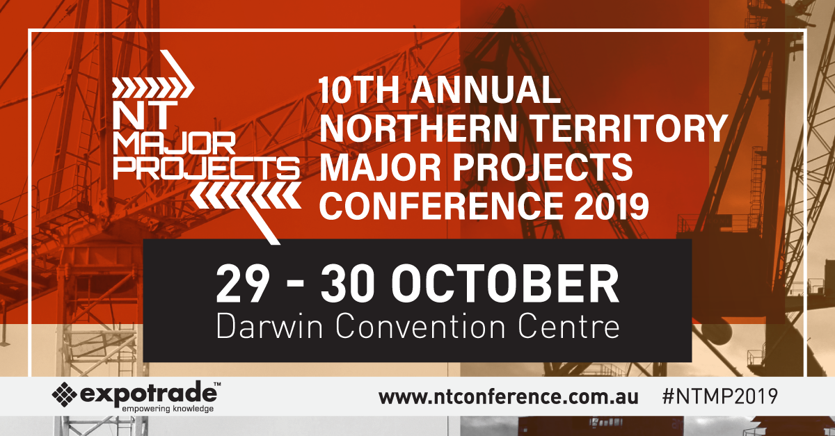 10th Annual NT Major Projects Conference 2019 | 29-30 Oct